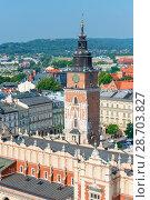 Купить «Krakow city view from the top - in a square Shopping Arcade and the Tower Hall Clock», фото № 28703827, снято 11 августа 2017 г. (c) Константин Лабунский / Фотобанк Лори