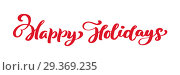 Купить «Happy Holidays red vintage Merry Christmas calligraphy lettering vector text. For art template design list page, mockup brochure style, banner idea cover, booklet print flyer, poster», иллюстрация № 29369235 (c) Happy Letters / Фотобанк Лори