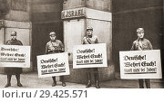 Купить «Seen here in 1933 outisde Jewish owned stores, German Nazi soldiers with placards hanging round their necks which read 'Germans! Be on your guard! Don...», фото № 29425571, снято 28 января 2020 г. (c) age Fotostock / Фотобанк Лори