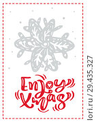 Купить «Christmas scandinavian greeting card with enjoy xmas calligraphy lettering text. Hand drawn vector illustration of snowflake. Isolated objects», иллюстрация № 29435327 (c) Happy Letters / Фотобанк Лори