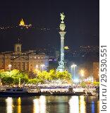 Купить «view to Barcelona Port with statue of Columbus in night», фото № 29530551, снято 15 января 2019 г. (c) Яков Филимонов / Фотобанк Лори
