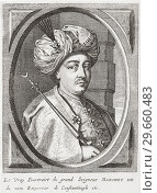 Mehmed IV, 1641-1693. Sultan of the Ottoman Empire. (2015 год). Редакционное фото, фотограф Classic Vision / age Fotostock / Фотобанк Лори