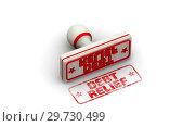 Купить «Debt relief. The stamp leaves a imprint», видеоролик № 29730499, снято 16 января 2019 г. (c) WalDeMarus / Фотобанк Лори