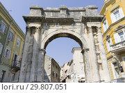 Купить «Triumphal Arch of Sergius in Pula in Istria Croatia.», фото № 29807051, снято 19 августа 2018 г. (c) age Fotostock / Фотобанк Лори