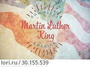 Купить «Composite image of happy martin luther king day, god bless america», фото № 30155539, снято 18 ноября 2018 г. (c) Wavebreak Media / Фотобанк Лори