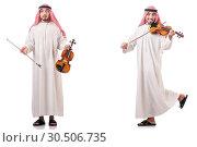 Купить «Arab man playing violin isolated on white», фото № 30506735, снято 19 апреля 2019 г. (c) Elnur / Фотобанк Лори