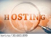 Купить «Magnifying glass showing hosting word», фото № 30683899, снято 24 мая 2019 г. (c) Wavebreak Media / Фотобанк Лори