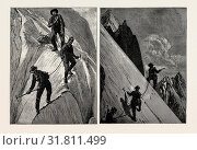 INCIDENTS OF CLIMBING IN THE HIGH ALPS, 1889: ON THE ALSIRAT GLACIER, CROSSING THE SNOW SLOPES OF THE STIEP-KAMM. (2016 год). Редакционное фото, фотограф Artokoloro / age Fotostock / Фотобанк Лори