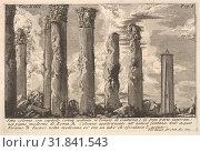 Seven columns of the Temple of Juturna with Corinthian capitals.(Sette colonne con capitelli corinti spettanti al Tempio di Giuturna..), 18th century,... (2017 год). Редакционное фото, фотограф © Copyright Artokoloro Quint Lox Limited / age Fotostock / Фотобанк Лори