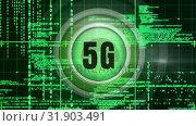 Купить «5g logo on a button with a computer analysis», видеоролик № 31903491, снято 22 января 2019 г. (c) Wavebreak Media / Фотобанк Лори