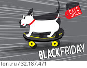 Black friday banner. Cute dog rides on skateboard. Sale of goods in pet store. Template for use on flyer, poster, booklet. Flat design. Vector. Стоковая иллюстрация, иллюстратор Dmitry Domashenko / Фотобанк Лори