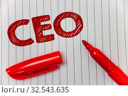 Text sign showing Ceo. Conceptual photo Chief Executive Officer Head Boss Chairperson Chairman Controller Ideas message notebook paper open marker intentions communicate feelings. Стоковое фото, фотограф Zoonar.com/Artur Szczybylo / easy Fotostock / Фотобанк Лори