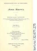 Купить «John Brown, by William Elsey Connelley, Volume 1, 1900, Twentieth Century Classics and School Readings», фото № 32671275, снято 17 июля 2019 г. (c) age Fotostock / Фотобанк Лори