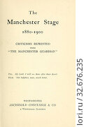 Купить «The Manchester stage, 1880-1900, criticisms reprinted from The Manchester guardian.», фото № 32676235, снято 25 мая 2020 г. (c) age Fotostock / Фотобанк Лори