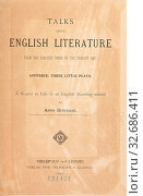 Talks about English literature from the earliest times to the present day. Appendix: Three little plays. A sequel to Life in an English boarding-school, : Brückner, Anna. Редакционное фото, фотограф ARTOKOLORO QUINT LOX LIMITED / age Fotostock / Фотобанк Лори