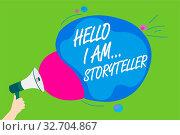 Купить «Handwriting text Hello I Am..Storyteller. Concept meaning introducing yourself as novels article writer Man holding Megaphone loudspeaker screaming talk colorful speech bubble», фото № 32704867, снято 20 февраля 2020 г. (c) easy Fotostock / Фотобанк Лори
