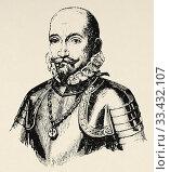 Portrait of Ã. lvaro de Bazán y Guzmán (Granada, 1526 - Lisbon 1588), I Marquis de Santa Cruz, great of Spain, II lord of the towns of Viso and Valdepeñas... (2020 год). Редакционное фото, фотограф Jerónimo Alba / age Fotostock / Фотобанк Лори