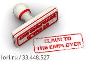Купить «Претензия работодателю. Печать и оттиск», иллюстрация № 33448527 (c) WalDeMarus / Фотобанк Лори
