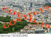 Купить «Coronavirus in Paris, France. Covid-19 sign. Concept of COVID pandemic and travel in Europe. The city skyline at daytime.», фото № 33633643, снято 10 апреля 2020 г. (c) Владимир Журавлев / Фотобанк Лори