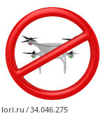 Купить «Prohibition flights drone on white background. Isolated 3D illustration», иллюстрация № 34046275 (c) Ильин Сергей / Фотобанк Лори