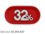 Button with thrity two percent on white background. Isolated 3D illustration. Стоковая иллюстрация, иллюстратор Ильин Сергей / Фотобанк Лори