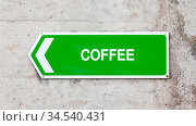 Green sign on a concrete wall - Coffee. Стоковое фото, фотограф Zoonar.com/Micha Klootwijk / age Fotostock / Фотобанк Лори