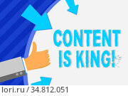 Conceptual hand writing showing Content Is King. Concept meaning marketing... Стоковое фото, фотограф Zoonar.com/Artur Szczybylo / easy Fotostock / Фотобанк Лори