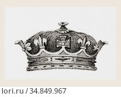 Crown worn by the cousins of the monarch. From The National Encyclopaedia... Редакционное фото, фотограф Classic Vision / age Fotostock / Фотобанк Лори
