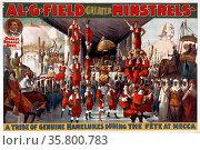 poster for Al. G. Field Greater Minstrels oldest, biggest, best, c1900. Редакционное фото, агентство World History Archive / Фотобанк Лори