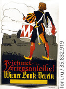 Zeichnet Kriegsanleihe! Wiener Bank-Verein. Редакционное фото, агентство World History Archive / Фотобанк Лори