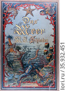 Illustrated front cover from (The Sea) 'Das Meer' by M.J. Schleiden, 1804-1881. Редакционное фото, агентство World History Archive / Фотобанк Лори