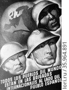 International Brigades poster during the Spanish Civil War. Редакционное фото, агентство World History Archive / Фотобанк Лори