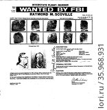 FBI Most Wanted poster for Raymond M. Scoville. Редакционное фото, агентство World History Archive / Фотобанк Лори