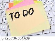 To Do To-Do-Liste Zettel Checkliste Liste Business Konzept Notizzettel... Стоковое фото, фотограф Zoonar.com/Markus Mainka / easy Fotostock / Фотобанк Лори