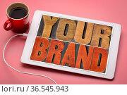 Your brand word abstract- motivational concept in vintage letterpress... Стоковое фото, фотограф Zoonar.com/Marek Uliasz / easy Fotostock / Фотобанк Лори