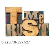 Trust me phrase made from mixed wooden letterpress type isolated on... Стоковое фото, фотограф Zoonar.com/Yury Zap / easy Fotostock / Фотобанк Лори
