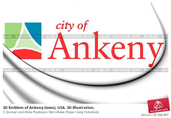 3D Emblem of Ankeny (Iowa), USA. 3D Illustration. Стоковое фото, фотограф Zoonar.com/Inna Popkova / easy Fotostock / Фотобанк Лори