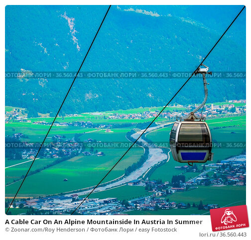 A Cable Car On An Alpine Mountainside In Austria In Summer. Стоковое фото, фотограф Zoonar.com/Roy Henderson / easy Fotostock / Фотобанк Лори