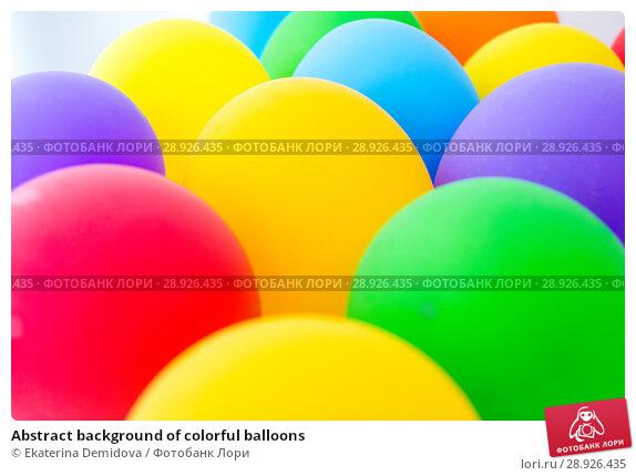 Купить «Abstract background of colorful balloons», фото № 28926435, снято 22 августа 2018 г. (c) Ekaterina Demidova / Фотобанк Лори