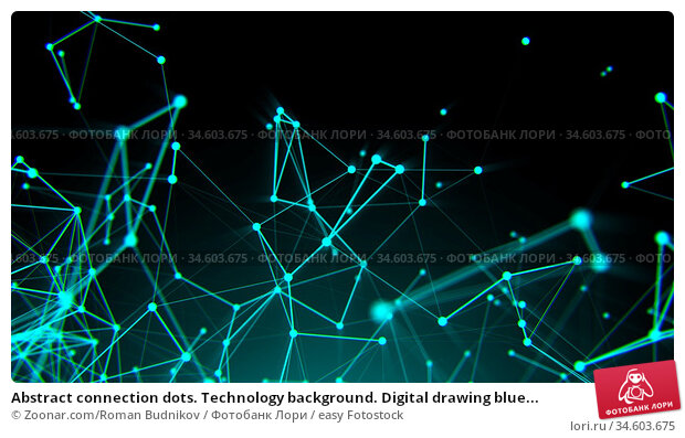 Abstract connection dots. Technology background. Digital drawing blue... Стоковое фото, фотограф Zoonar.com/Roman Budnikov / easy Fotostock / Фотобанк Лори