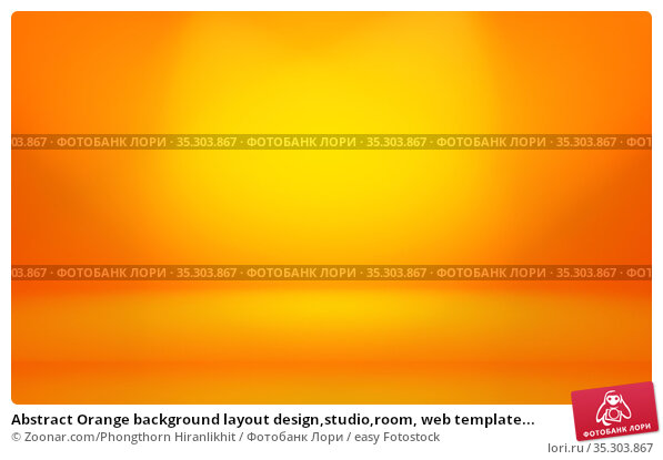 Abstract Orange background layout design,studio,room, web template... Стоковое фото, фотограф Zoonar.com/Phongthorn Hiranlikhit / easy Fotostock / Фотобанк Лори