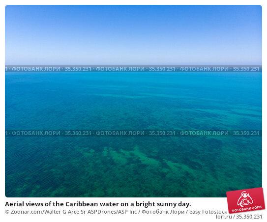 Aerial views of the Caribbean water on a bright sunny day. Стоковое фото, фотограф Zoonar.com/Walter G Arce Sr ASPDrones/ASP Inc / easy Fotostock / Фотобанк Лори