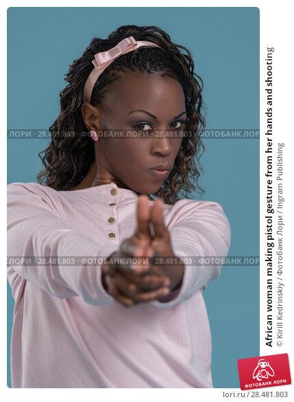 Купить «African woman making pistol gesture from her hands and shooting», фото № 28481803, снято 19 ноября 2014 г. (c) Ingram Publishing / Фотобанк Лори