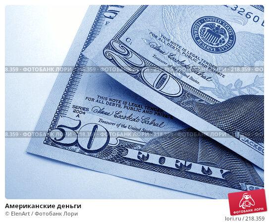 Американские деньги, фото № 218359, снято 24 января 2017 г. (c) ElenArt / Фотобанк Лори