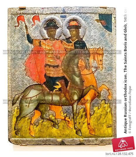 Купить «Antique Russian orthodox icon. The Saints Boris and Gleb, 14th century», фото № 28132475, снято 17 августа 2017 г. (c) FotograFF / Фотобанк Лори