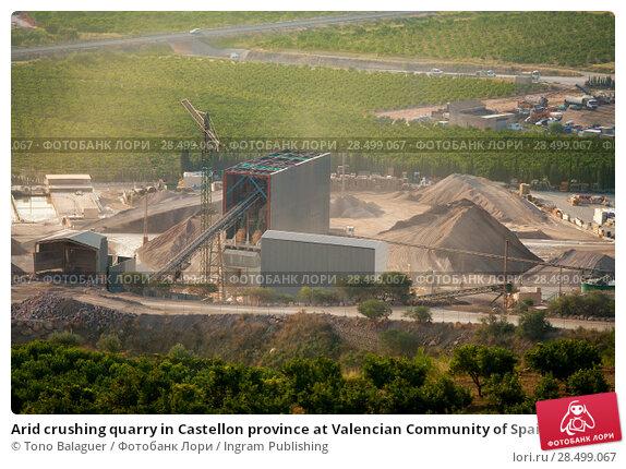 Купить «Arid crushing quarry in Castellon province at Valencian Community of Spain», фото № 28499067, снято 19 марта 2019 г. (c) Ingram Publishing / Фотобанк Лори