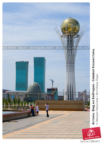 Астана. Вид на Байтерек - Символ Казахстана., фото № 336011, снято 15 июня 2008 г. (c) Михаил Николаев / Фотобанк Лори