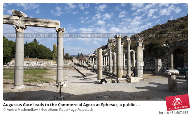 Augustus Gate leads to the Commercial Agora at Ephesus, a public ... Стоковое фото, фотограф Andre Maslennikov / age Fotostock / Фотобанк Лори