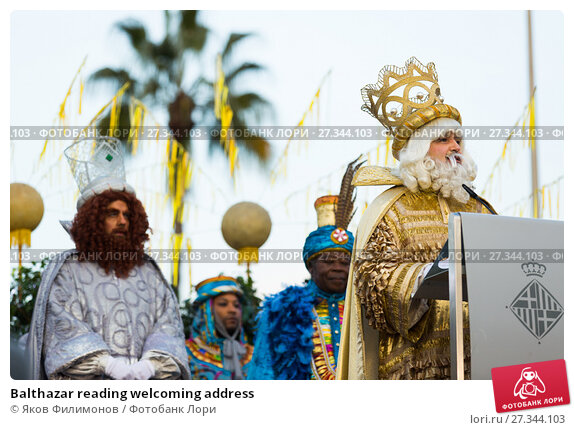 Купить «Balthazar reading welcoming address», фото № 27344103, снято 5 января 2017 г. (c) Яков Филимонов / Фотобанк Лори