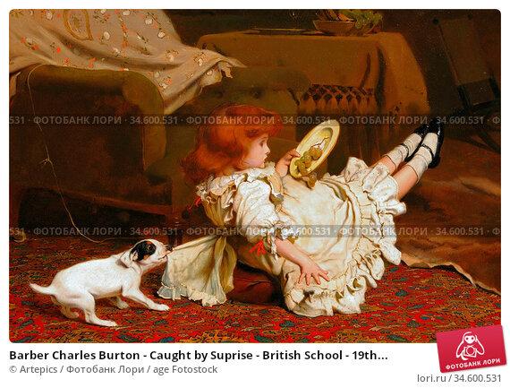 Barber Charles Burton - Caught by Suprise - British School - 19th... Стоковое фото, фотограф Artepics / age Fotostock / Фотобанк Лори